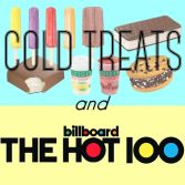 cold treats hot songs